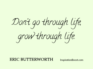Eric-Butterworth-Grow-Through-Life-Quotes